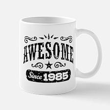 Awesome Since 1985 Mug