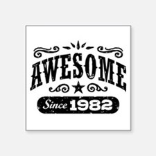 "Awesome Since 1982 Square Sticker 3"" x 3"""