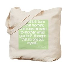 Friendship quote Tote Bag