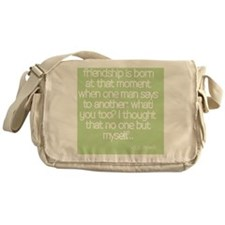Friendship quote Messenger Bag