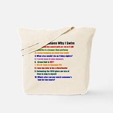Top 10 Reasons Why I Swim Tote Bag