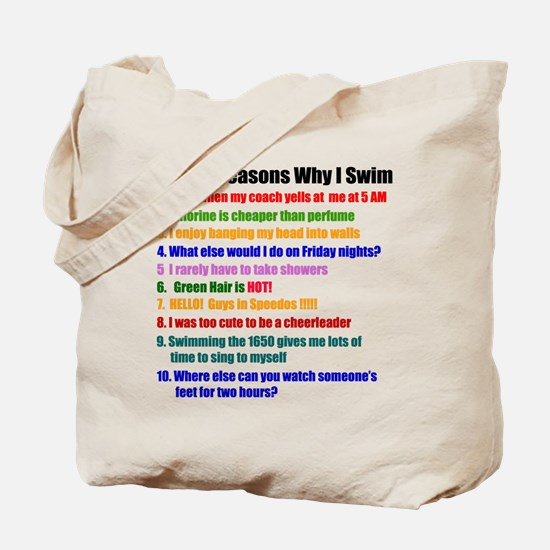 Top 10 Reasons Why I Swim Tote Bag
