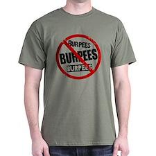 No Burpees T-Shirt
