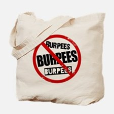 No Burpees Tote Bag