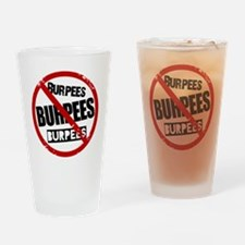 No Burpees Drinking Glass