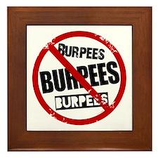 No Burpees Framed Tile