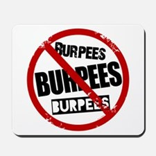 No Burpees Mousepad