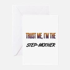 Trust ME, I'm the STEP-MOTHER Greeting Cards (Pack