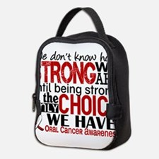 Oral Cancer HowStrongWeAre Neoprene Lunch Bag