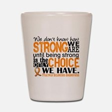 Multiple Sclerosis HowStrongWeAre Shot Glass
