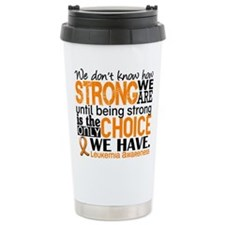 Leukemia HowStrongWeAre Travel Mug