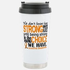 Leukemia HowStrongWeAre Travel Mug
