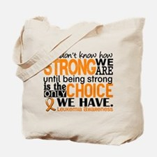 Leukemia HowStrongWeAre Tote Bag