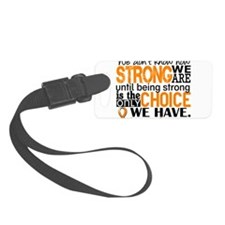 Leukemia HowStrongWeAre Luggage Tag