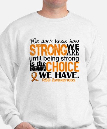 RSD How Strong We Are Sweatshirt