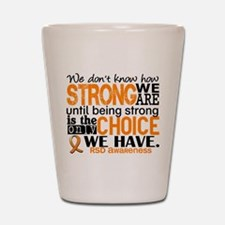 RSD How Strong We Are Shot Glass