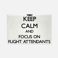 Keep Calm and focus on Flight Attendants Magnets