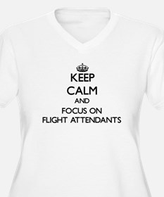 Keep Calm and focus on Flight Attendants Plus Size