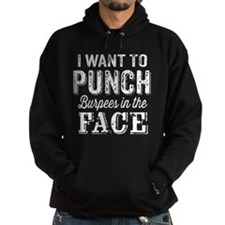 Punch Burpees In The Face Hoodie