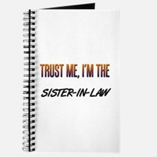 Trust ME, I'm the SISTER-IN-LAW Journal