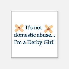 "Not Domestic Abuse Square Sticker 3"" x 3"""