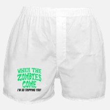 When The Zombies Come Boxer Shorts