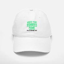 When The Zombies Come Baseball Baseball Baseball Cap