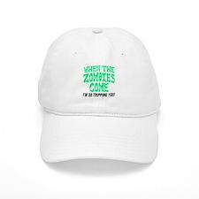 When The Zombies Come Baseball Baseball Cap