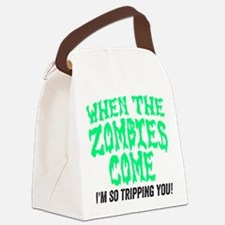 When The Zombies Come Canvas Lunch Bag