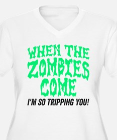 When The Zombies Come Plus Size T-Shirt