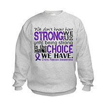 CF HowStrongWeAre Sweatshirt