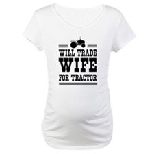 Will trade wife for tractor Shirt