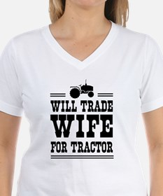Will trade wife for tractor T-Shirt