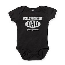 World's greatest dad semi-finalist Baby Bodysuit