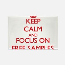 Keep Calm and focus on Free Samples Magnets