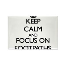 Keep Calm and focus on Footpaths Magnets
