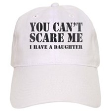 You Can't Scare Me Baseball Baseball Cap