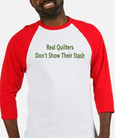 Quilter Dont Show Stash Baseball Jersey