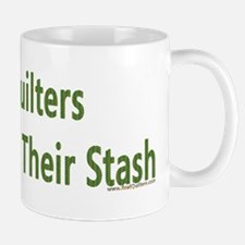Quilter Dont Show Stash Mug