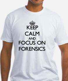 Keep Calm and focus on Forensics T-Shirt