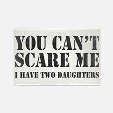 You Can't Scare Me Magnets