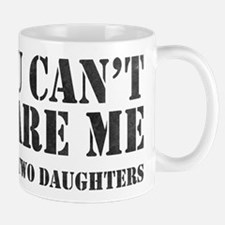 You Can't Scare Me Mugs