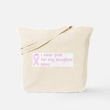 Daughter Mimi (wear pink) Tote Bag