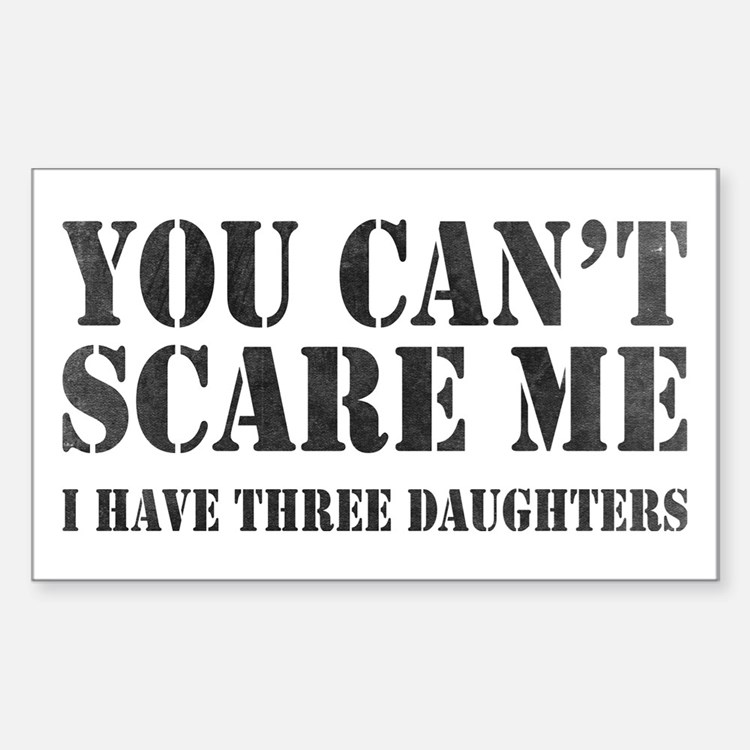 You Can't Scare Me Decal