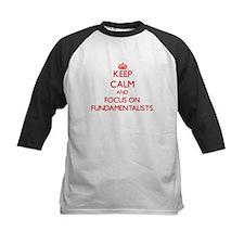 Keep Calm and focus on Fundamentalists Baseball Je