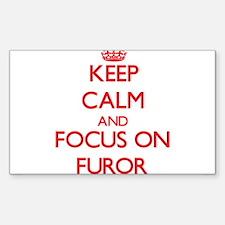 Keep Calm and focus on Furor Decal