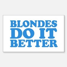 Blondes Do It Better Rectangle Decal