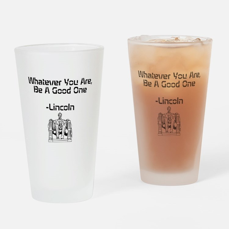 Lincoln Saying Drinking Glass