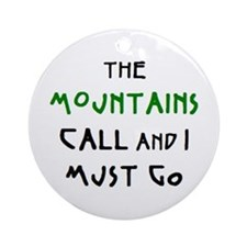 mountains call Ornament (Round)
