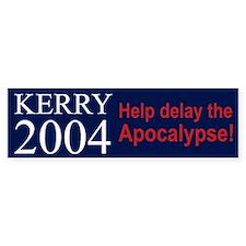 "Kerry Bumper Sticker ""Help delay the Apocalypse!"""